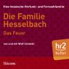 Wolf Schmidt: Die Familie Hesselbach: Das Feuer