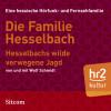 Wolf Schmidt: Die Familie Hesselbach: Hesselbachs wilde verwegene Jagd