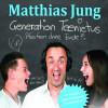 Matthias Jung: Generation Teenitus